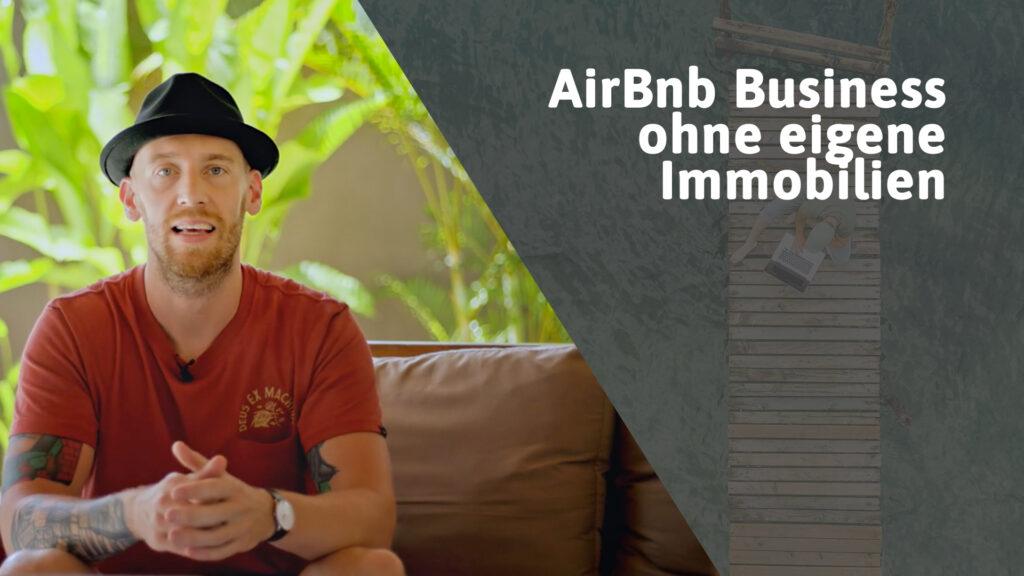 AirBnB Business ohne eigene Immobilien